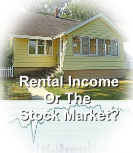 rental house or the stock market