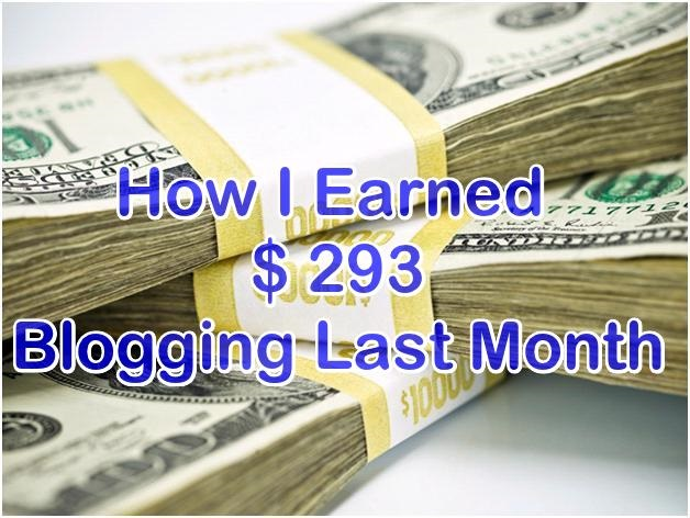 How I Earned Money Blogging Last Month