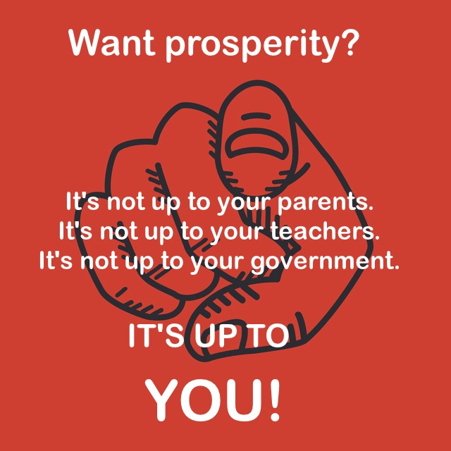 Want Prosperity? It's Up to YOU