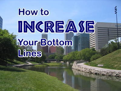 How to Increase Your Bottom Lines