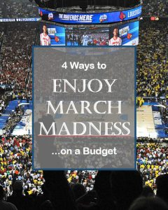 Enjoy March Madness on a Budget