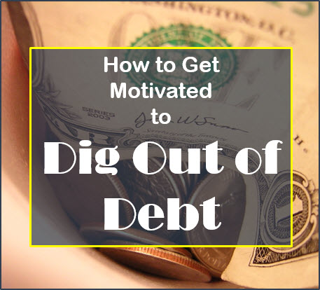 Motivated to Dig Out of Debt