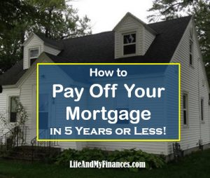 how to finish mortgage in 5 years