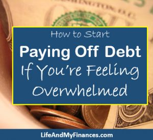 paying off debt if you're feeling overwhelmed