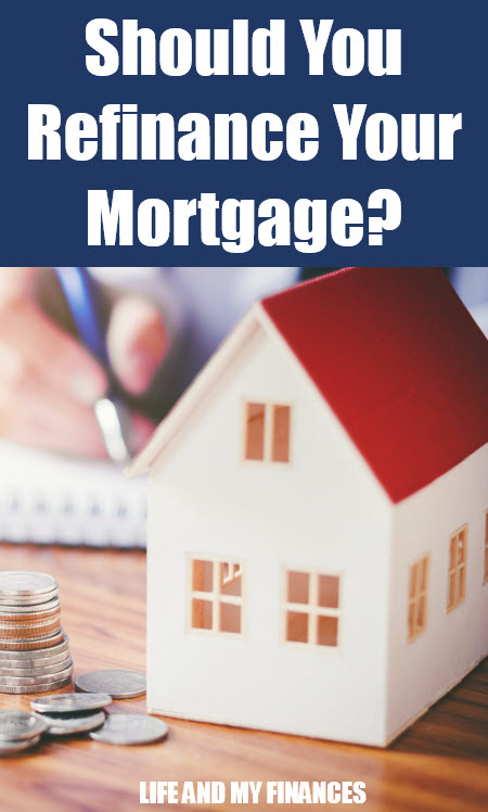 refinances your mortgage