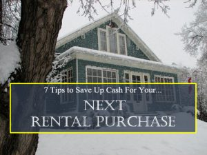 save up cash for your next rental