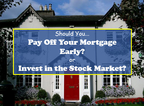 pay off your mortgage early