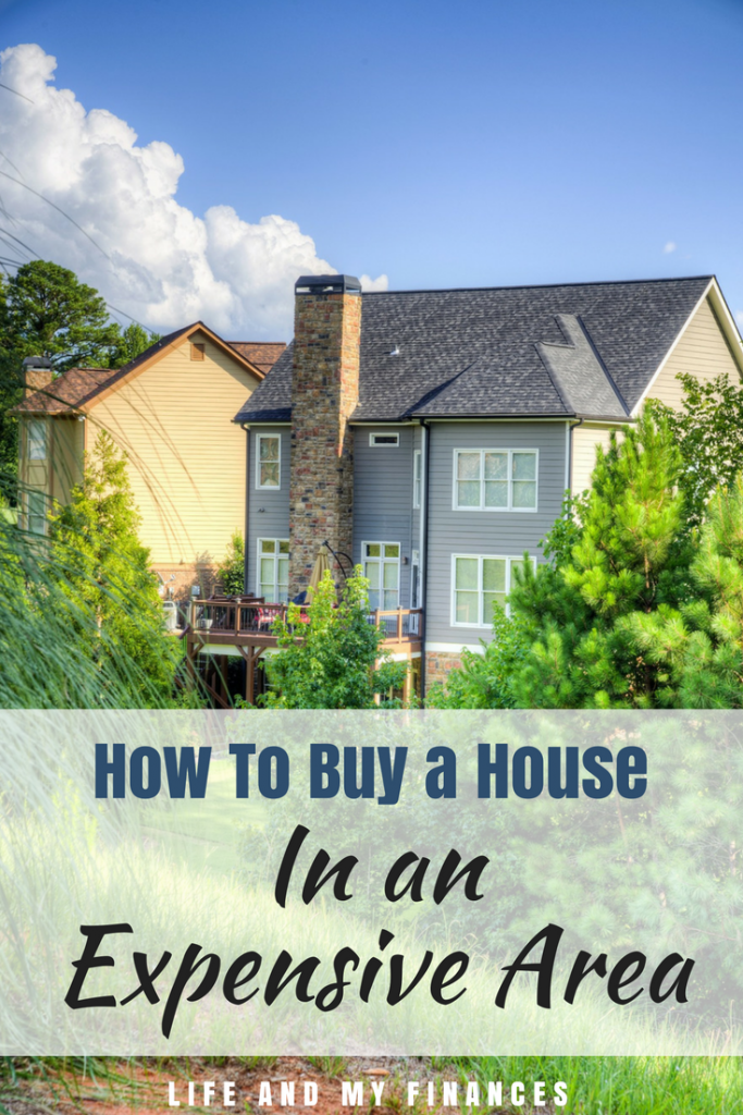 buy a house in an expensive area