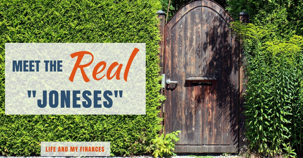 Meet The Real Joneses Life And My Finances
