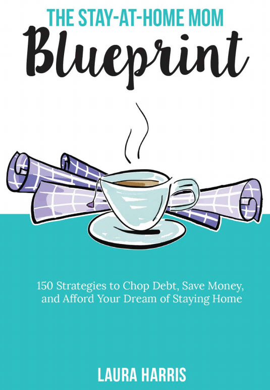 stay-at-home mom blueprint