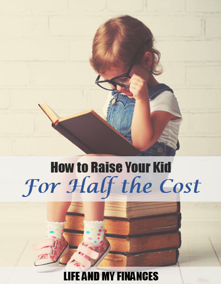 how to raise your child for half the cost