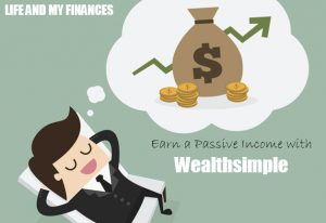 passive income with wealthsimple