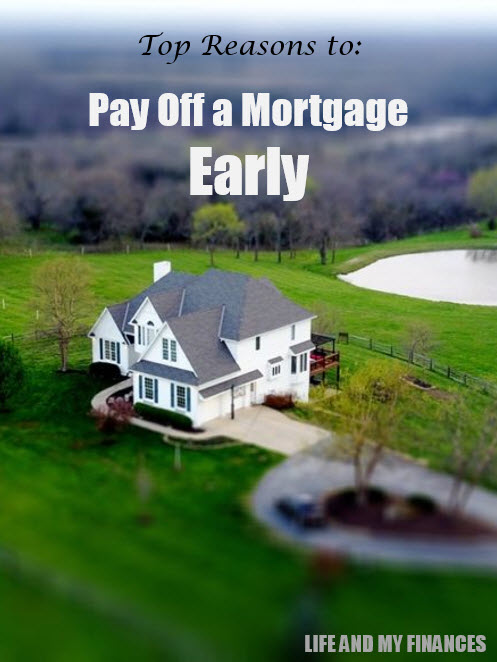 top reasons to pay off a mortgage early