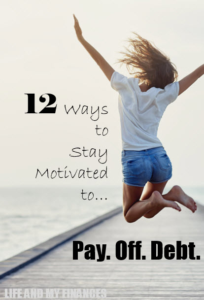 stay motivated to pay off debt