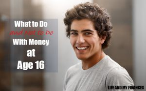 do with money at age 16