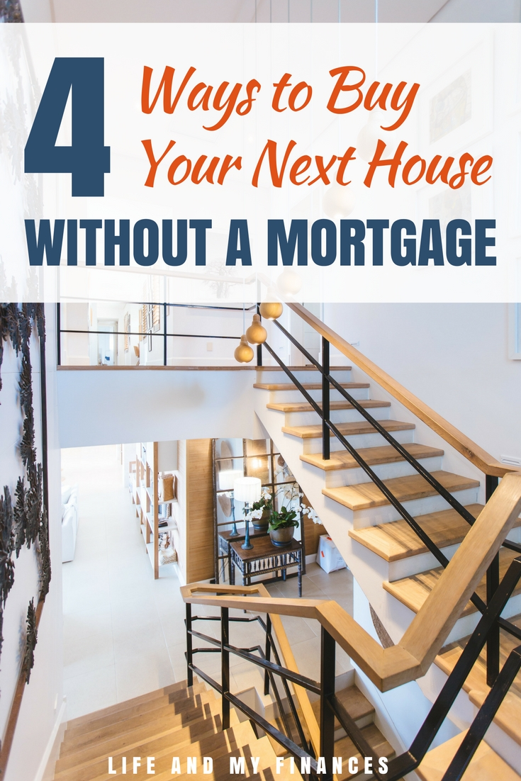 buy your next house without a mortgage