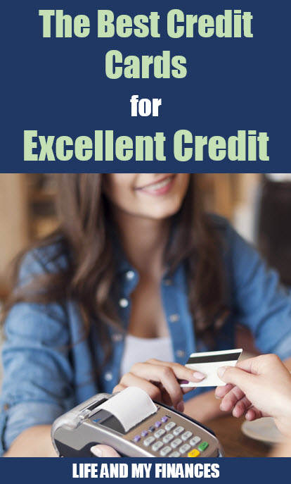 the best credit cards for excellent credit