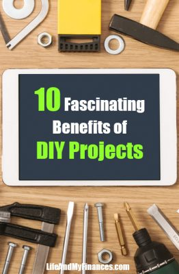 Benefits of DIY Projects