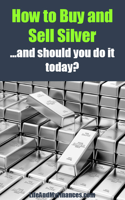 How to buy and sell silver