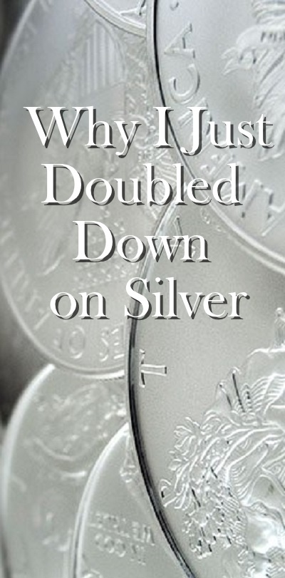 Why I Just Doubled Down on Silver