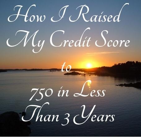 How I Raised My Credit Score
