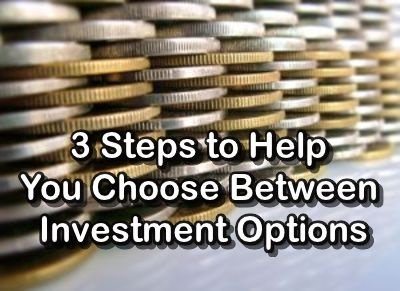 Which investment option to choose
