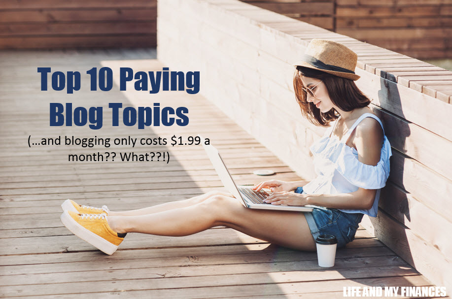 Top 10 Paying blog topics