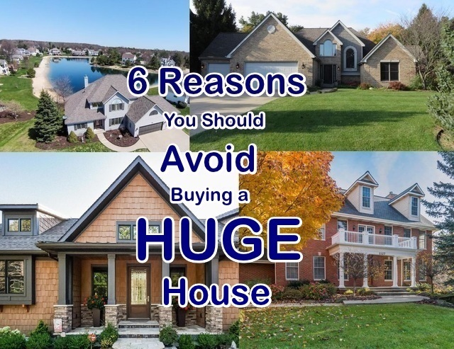 Avoid Buying a Huge House
