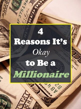 Okay to be a millionaire