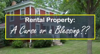 Rental Properties - Are They a Curse or a Blessing?