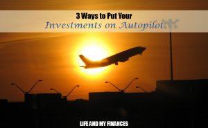 investments on autopilot