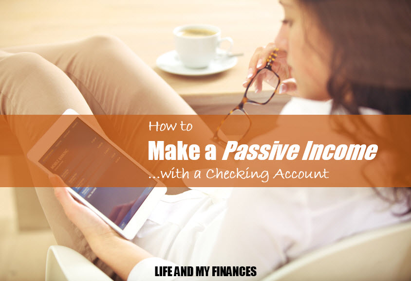 passive income with a checking account