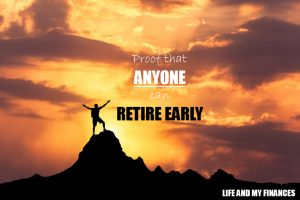 anyone can retire early