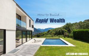 build rapid wealth