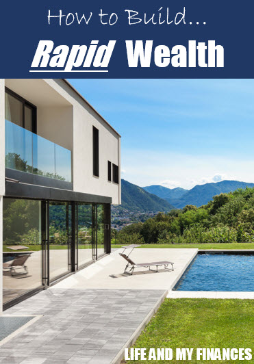 build rapid wealth