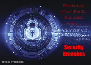 protecting your small business from security breaches