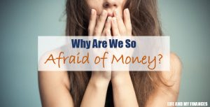 afraid of money