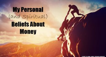 My Personal (and Spiritual) Beliefs About Wealth - What About You??
