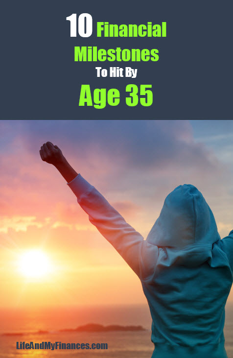 milestones to hit by age 35