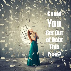 could you get out of debt this year - raining money - debt snowball