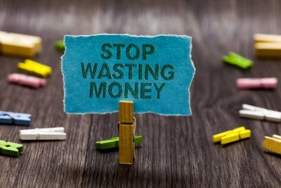 stop wasting money
