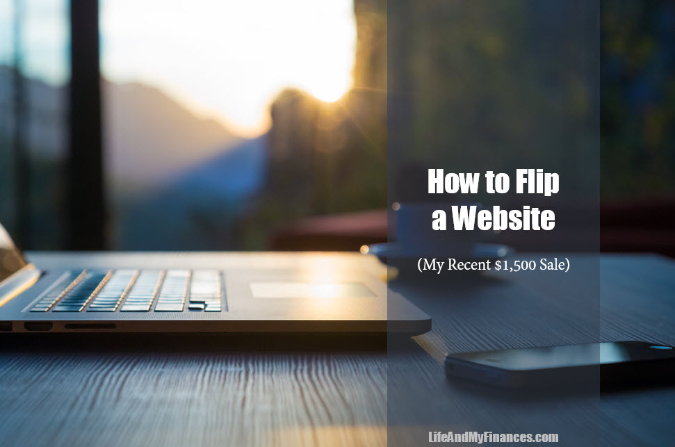 How to Flip a Website: My Recent $1,500 Sale