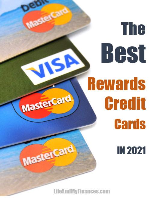 the best rewards credit cards 2021
