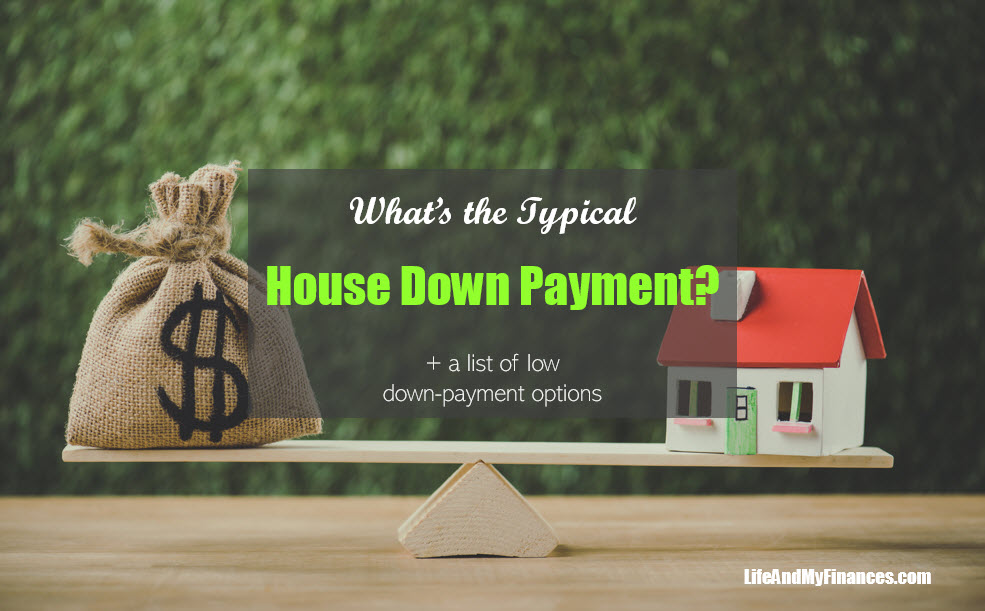 What's the Typical House Down Payment?