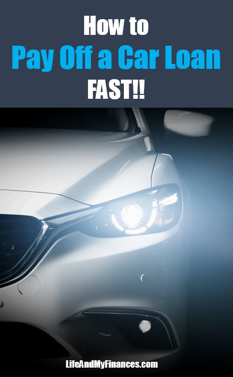 how to pay off a car loan fast