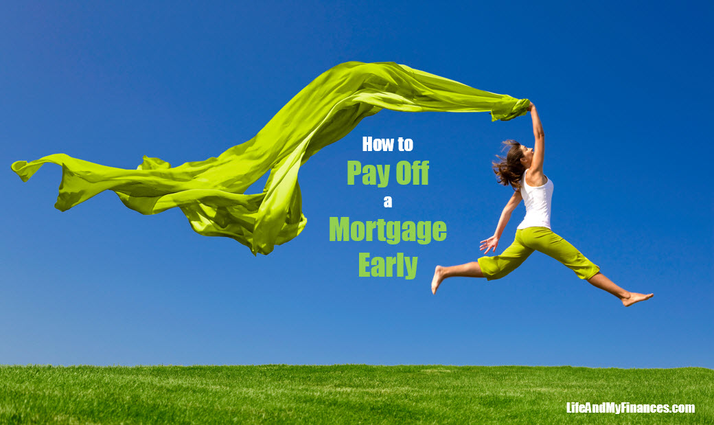 How to Pay Off a Mortgage Early (I Did it in 11 Months)!!
