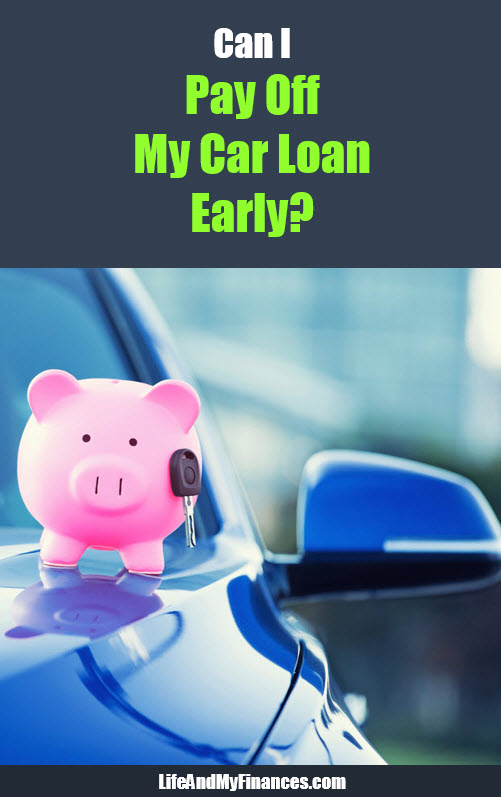 can I pay off my car loan early