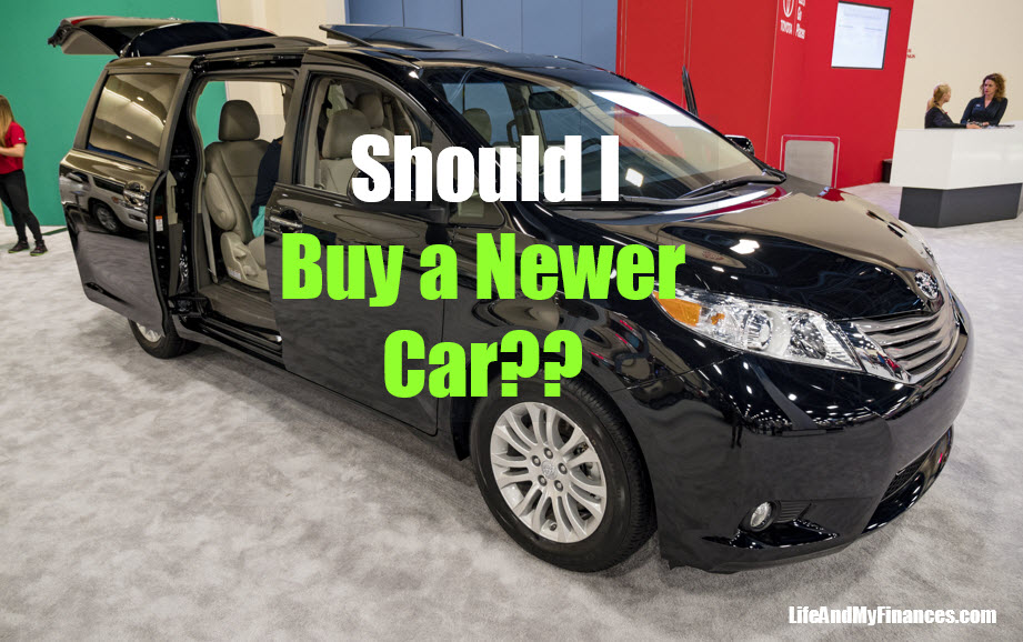 Should I Buy a Newer Car? The Big Question Lately...