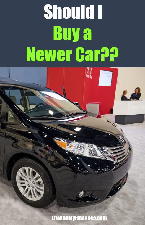 Should I Buy a Newer Car