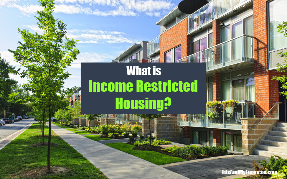 What Is Income Restricted Housing?